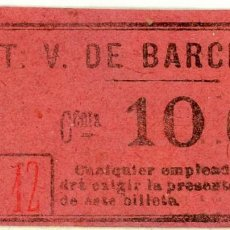 Coleccionismo Billetes de transporte: BILLETE DE T.V. BARCELONA. Lote 152070006