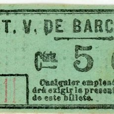 Coleccionismo Billetes de transporte: BILLETE DE T.V. BARCELONA. Lote 152070030