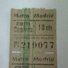 Coleccionismo Billetes de transporte: FERROCARRIL METROPOLITANO DE MADRID. LOTE DE DOS ANTIGUOS BILLETES. RAROS. METRO.CUATRO CAMINOS. Lote 152521900