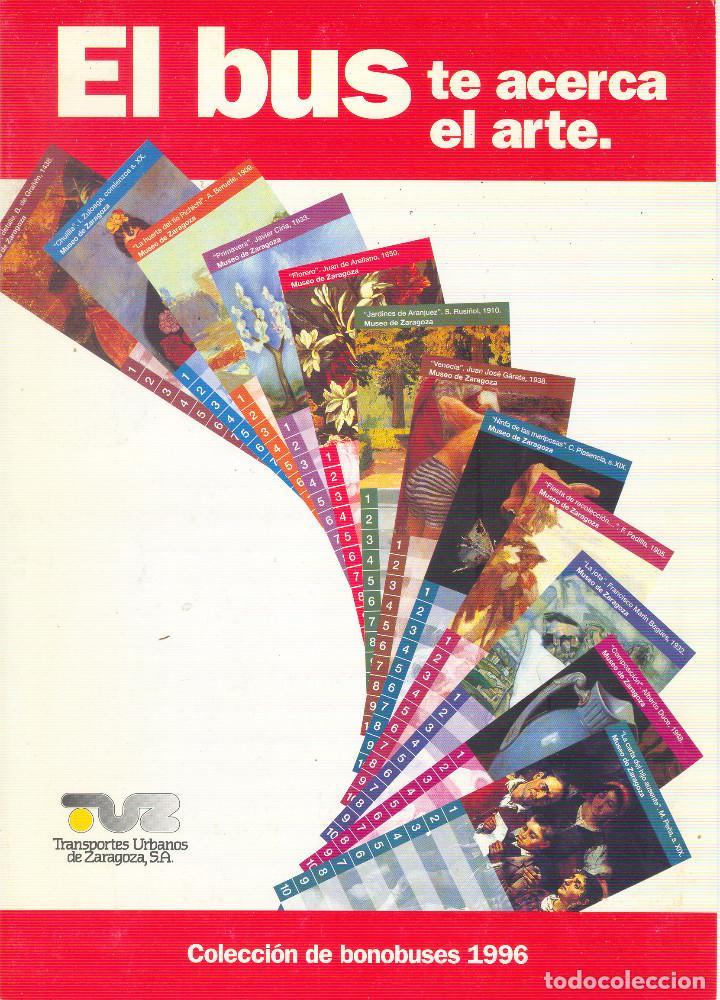 COLECCION BONOBUSES DE ZARAGOZA. AÑOS 1996 A 2001 INC. CARPETAS OFICIALES COMPLETAS. EX (Coleccionismo - Billetes de Transporte)