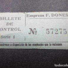 Coleccionismo Billetes de transporte: BILLETE CAPICUA 57275 AUTOBUSES DONES MADRID BILLETE DE CONTROL. Lote 155612662
