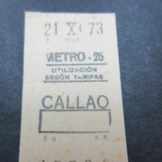 Coleccionismo Billetes de transporte: METRO MADRID 1973 - PARADA CALLAO - MAQUINA 25. Lote 155614142