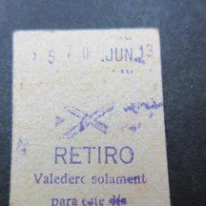 Coleccionismo Billetes de transporte: METRO MADRID PARADA RETIRO MODELO ASPA Y VALEDERO SOLAMENTE PARA EL DIA . Lote 155614902