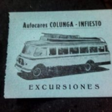 Coleccionismo Billetes de transporte: ENTRADA DE AUTOCARES COLUNGA- INFIESTO EXCURSIONES AÑOS 60. Lote 156974626