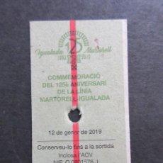 Coleccionismo Billetes de transporte: BILLETE CONMEMORATIVO 125 AÑOS FERROCARRIL IGUALADA MARTORELL FERROCARRILES GENERALITAT. Lote 157898966