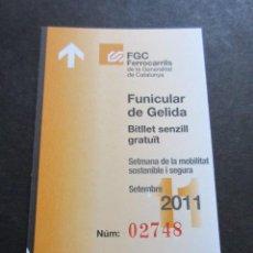 Coleccionismo Billetes de transporte: BILLETE TARJETA CONMEMORATIVO FUNICULAR GELIDA 2011 SEMANA SOSTENIBLE. Lote 175836800