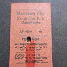 Collectionnisme Billets de transport: BILLETE EDMONSON FERROCARRILES GENERALITAT MANRESA ALTA CAPELLADES IDA Y VUELTA. Lote 157901130