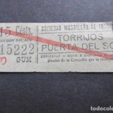 Coleccionismo Billetes de transporte: BILLETE SOCIEDAD MADRILEÑA DE TRANVIAS MADRID TORRIJOS PUERTA DEL SOL. Lote 157906514