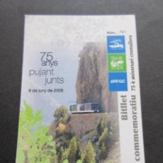 Coleccionismo Billetes de transporte: FUNICULAR CREMALLERA VALLE DE NURIA TARJETA CONMEMORATIVA 75 AÑOS 9 DE JUNIO DE 2006. Lote 158237558