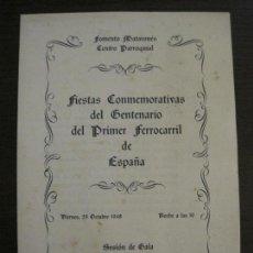 Coleccionismo Billetes de transporte: MATARO-FIESTAS CENTENARIO PRIMER FERROCARRIL ESPAÑOL-FOMENTO MATARONES-AÑO 1948-VER FOTOS-(V-16.403). Lote 160282514