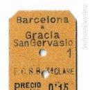 Coleccionismo Billetes de transporte: FERROCARRIL - BARCELONA A GRÀCIA SANT GERVASI. Lote 160983746