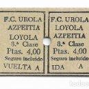 Coleccionismo Billetes de transporte: FERROCARRIL - UROLA AZPEITIA LOYOLA. Lote 160983918