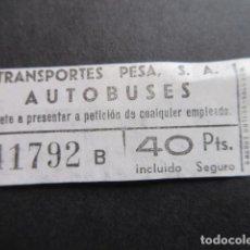 Coleccionismo Billetes de transporte: BILLETE EMPRESA AUTOBUSES PESA. Lote 161818506