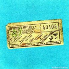 Coleccionismo Billetes de transporte: CURIOSO BILLETE TRANVIAS DE BARCELONA CAPICUA ESPECIAL PARA OBREROS DE 4'30 A 7'30 AÑOS 20 10CTS.. Lote 162805322