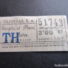 Coleccionismo Billetes de transporte: BILLETE EMPRESA OLIVERAS HOSPITALET PLAZA A METRO 3 PESETAS. Lote 164121286