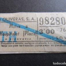 Coleccionismo Billetes de transporte: BILLETE EMPRESA METRO A OLIVERAS HOSPITALET PLAZA 3 PESETAS. Lote 164121326