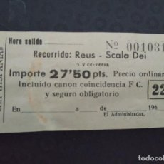 Coleccionismo Billetes de transporte: BILLETE COMPAÑÍA REUSENSE AUTOMÓVILES LA HISPANIA REUS SCALA DEI. Lote 164243686