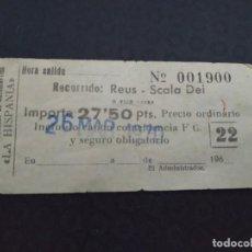 Coleccionismo Billetes de transporte: BILLETE COMPAÑÍA REUSENSE AUTOMÓVILES LA HISPANIA REUS SCALA DEI SELLADO 1970. Lote 164243774