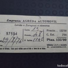 Coleccionismo Billetes de transporte: BILLETE EMPRESA ÁGREDA AUTOMÓVIL ZARAGOZA 1974 LERIDA. Lote 164244174