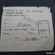Coleccionismo Billetes de transporte: BILLETE EMPRESA VIUDA E HIJOS T. CORTÉS BARBASTRO BOLTAÑA 1970 CORREO. Lote 164244774