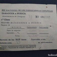 Coleccionismo Billetes de transporte: BILLETE RED NACIONAL FERROCARRILES ESPAÑOLES ZARAGOZA HUESCA . Lote 164245102