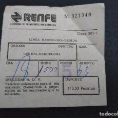 Coleccionismo Billetes de transporte: BILLETE RENFE AUTÓNOMA TRANSPORTE POR CARRETERA BARCELONA LÉRIDA . Lote 164245418