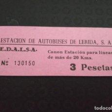 Coleccionismo Billetes de transporte: BILLETE ESTACIÓN DE AUTOBUSES DE LÉRIDA CANON 20 KM. . Lote 164246966