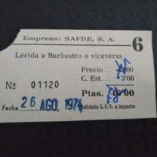 Coleccionismo Billetes de transporte: BILLETE EMPRESA SAFRE BARBASTRO LERIDA 1974 . Lote 164244414