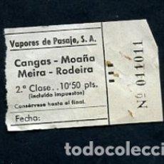 Coleccionismo Billetes de transporte: BILLETE VAPORES DE PASAJE S.A. V.P.S.A. CANGAS MOAÑA MEIRA RODEIRA PONTEVEDRA. Lote 164694498