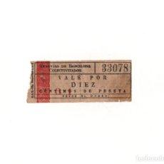 Coleccionismo Billetes de transporte: BILLETE TRANVIAS BARCELONA 10 CENTIMOS DE PESETA.. Lote 165198198