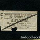 Coleccionismo Billetes de transporte: BILLETE TRANSPORTES EN COMUN BORDEAUX BURDEOS FRANCIA. Lote 165655570
