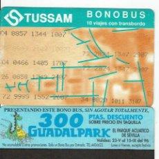 Coleccionismo Billetes de transporte: GIRALDA -ANTIGUO ABONO AUTOBUS CON TRANSBORDO - PUBLI REVERSO GUADALPARK DINO , TUSSAM SEVILLA BUS. Lote 165951206
