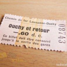 Coleccionismo Billetes de transporte: BILLETE DE FERROCARRIL - CHEMIN DE FER LAUSANNE-OUCHY - AÑOS 60. Lote 166510458