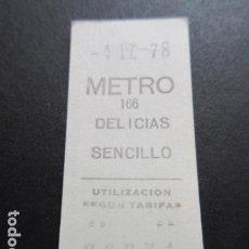 Coleccionismo Billetes de transporte: BILLETE METRO DE MADRID PARADA DELICIAS 166 AÑO 1978. Lote 166790758
