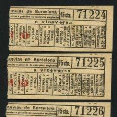Coleccionismo Billetes de transporte: BILLETES ANTIGUOS DE TRANSPORTE, TRANVÍAS DE BARCELONA, 15 CÉNTIMOS, TRIO. Lote 167411880