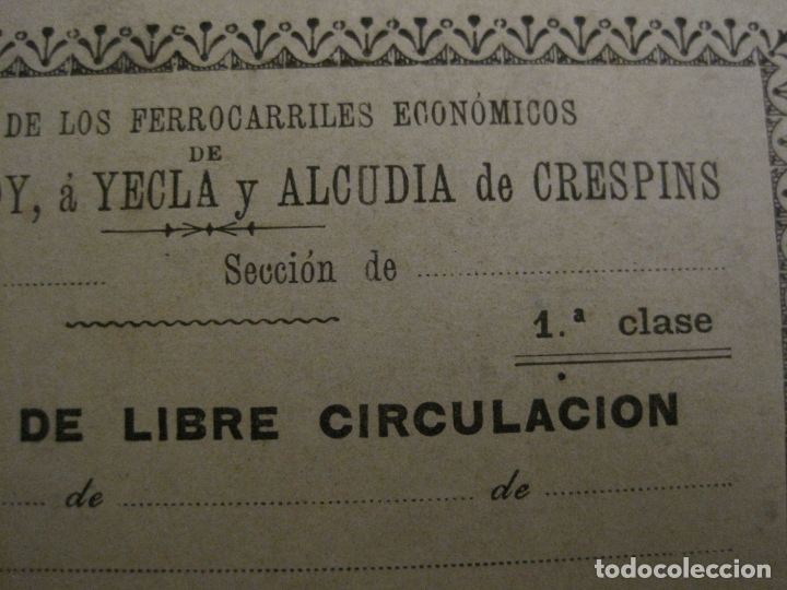 Coleccionismo Billetes de transporte: COMPAÑIA FERROCARRILES-VILLENA-ALCOY-YECLA-ALCUDIA DE CRESPINS-BILLETE AÑO 1890-VER FOTOS-(V-17.357) - Foto 5 - 167462640
