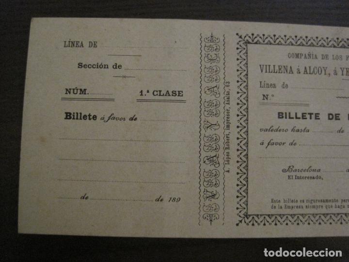 Coleccionismo Billetes de transporte: COMPAÑIA FERROCARRILES-VILLENA-ALCOY-YECLA-ALCUDIA DE CRESPINS-BILLETE AÑO 1890-VER FOTOS-(V-17.357) - Foto 7 - 167462640
