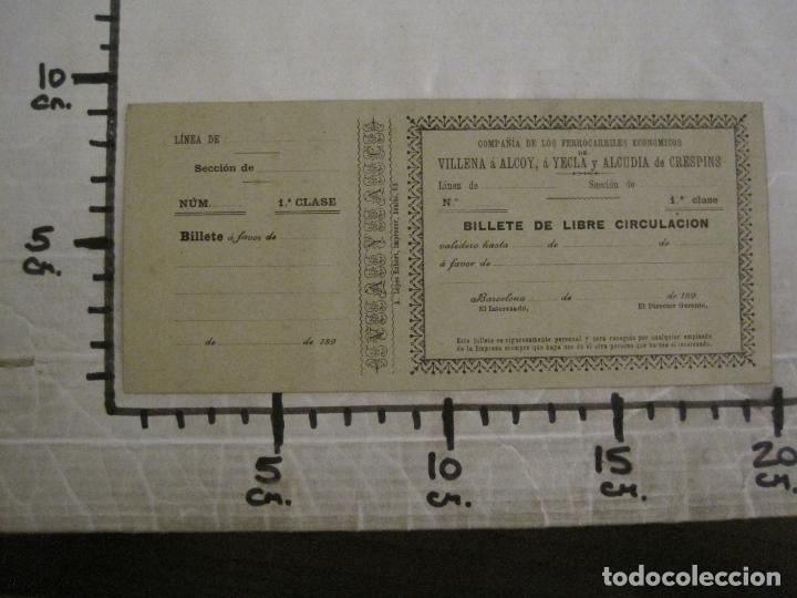 Coleccionismo Billetes de transporte: COMPAÑIA FERROCARRILES-VILLENA-ALCOY-YECLA-ALCUDIA DE CRESPINS-BILLETE AÑO 1890-VER FOTOS-(V-17.357) - Foto 12 - 167462640