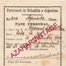 Coleccionismo Billetes de transporte: 1900, PASE FERROCARRIL DE BOBADILLA A ALGECIRAS, RARO. Lote 167673616