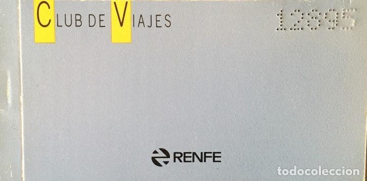 RENFE CLUB DE VIAJES TALONARIO CON TALONES (SIN USAR) (Coleccionismo - Billetes de Transporte)