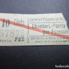 Coleccionismo Billetes de transporte: BILLETE MADRID SOCIEDAD TRANVIAS DEL NORTE CHAMBERI PUERTA SOL REF: ARD-MAD100 - CAPICUA 57875. Lote 167941332