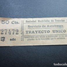 Coleccionismo Billetes de transporte: BILLETE MADRID SOCIEDAD MADRILEÑA TRANVIAS AUTOBUSES TRAYECTO UNICO REF: ARD-MAD100 - CAPICUA 27472. Lote 167943892