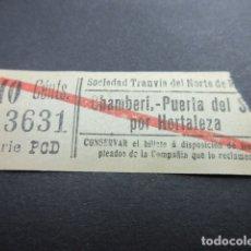 Coleccionismo Billetes de transporte: BILLETE MADRID SOCIEDAD TRANVIAS DEL NORTE CHAMBERI SOL HORTALEZA REF: ARD-MAD100 - CAPICUA 13631. Lote 167946212