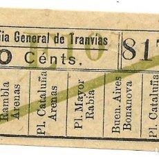 Coleccionismo Billetes de transporte: BILLETE COMPAÑIA GENERAL DE TRANVIAS, 10 CENTIMOS.. Lote 168103892