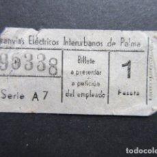 Coleccionismo Billetes de transporte: BILLETE TRANVIAS ELECTRICOS INTERURBANOS DE PALMA. Lote 168176924