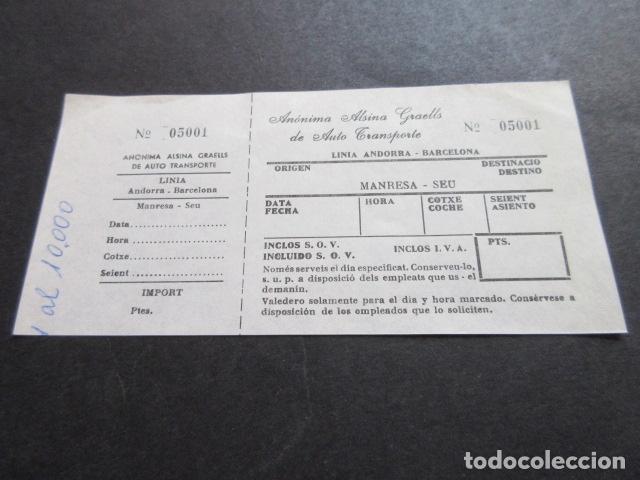 BILLETE ANONIMA ALSINA GRAELLS DE AUTO TRASNPORTE LINEA ANDORRA BARCELONA - MANRESA SEU (Coleccionismo - Billetes de Transporte)