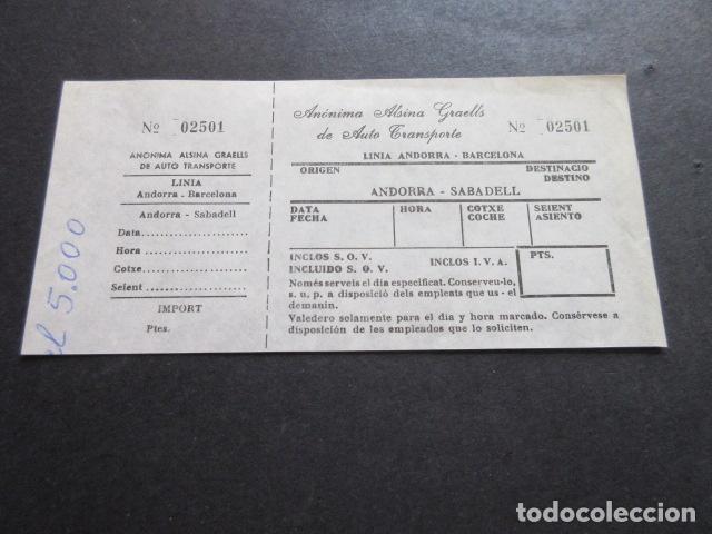 BILLETE ANONIMA ALSINA GRAELLS DE AUTO TRASNPORTE LINEA ANDORRA BARCELONA - ANDORRA SABADELL (Coleccionismo - Billetes de Transporte)