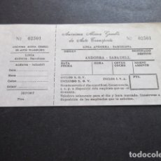 Coleccionismo Billetes de transporte: BILLETE ANONIMA ALSINA GRAELLS DE AUTO TRASNPORTE LINEA ANDORRA BARCELONA - ANDORRA SABADELL. Lote 168563488