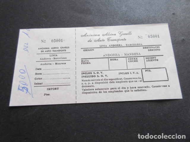BILLETE ANONIMA ALSINA GRAELLS DE AUTO TRASNPORTE LINEA ANDORRA BARCELONA - ANDORRA MANRESA (Coleccionismo - Billetes de Transporte)
