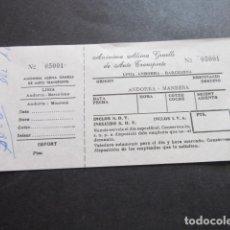 Coleccionismo Billetes de transporte: BILLETE ANONIMA ALSINA GRAELLS DE AUTO TRASNPORTE LINEA ANDORRA BARCELONA - ANDORRA MANRESA. Lote 168563548